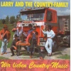 Larry & The Country Family - Wir lieben Country Music