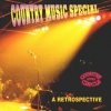 Country Music Special - A Retrospective CD