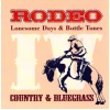 Rodeo - Lonesome Days & Bottle Tones CD