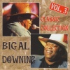 Downing, Big Al - Classic Collection (Original Recordings) Vol. 3