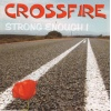 Crossfire - Strong Enough CD