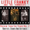 Little Franky & The Townbeats - Rockin' Thru The Years 2