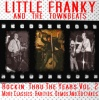 Little Franky & The Townbeats - Rockin' Thru The Years Vol. 2 CD