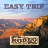 Rodeo - Easy Trip CD