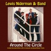 Niderman, Lewis & Band - Around The Circle CD [Limited Extended Edition]